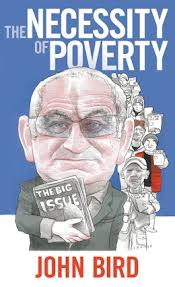 "John Bird - founder of The Big Issue - delivers a Roscoe Lecture based on the title of his book ""The Necessity of Poverty."""