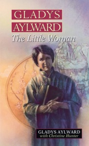 Gladys Aylward - the little woman
