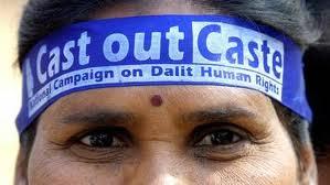 dalits cast out caste