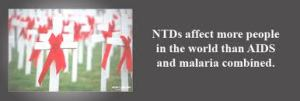 "Virtually all of the ""bottom billion"", the 1.4 billion people around the world who are living on less than $1.25 a day, are afflicted with one or more of the seven most common NTDs"