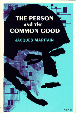 maritain the person and the common good