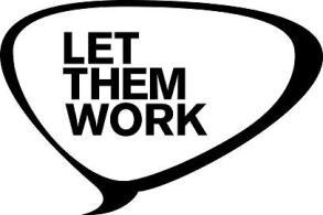 let them work