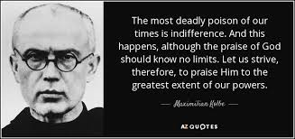 kolbe-on-deadly-poison-of-indifference
