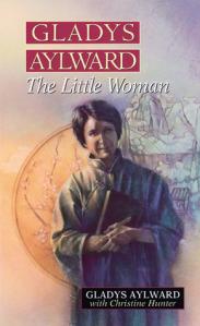 Gladys Aylward - the little woman
